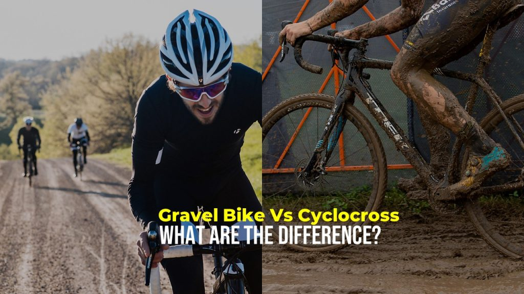 Gravel Bike Vs Cyclocross