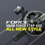 All New Sram Force Etap AXS 12 Speed