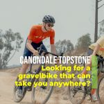 CANNONDALE TOPSTONE: Looking for a bike that can take you anywhere?